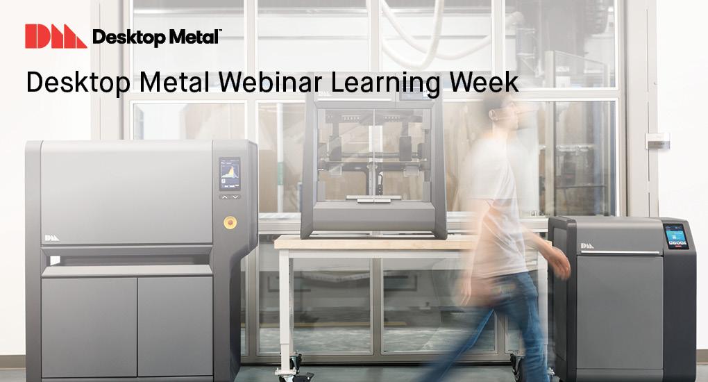 Desktop Metal Webinar Learning Week April 13-17, 2020