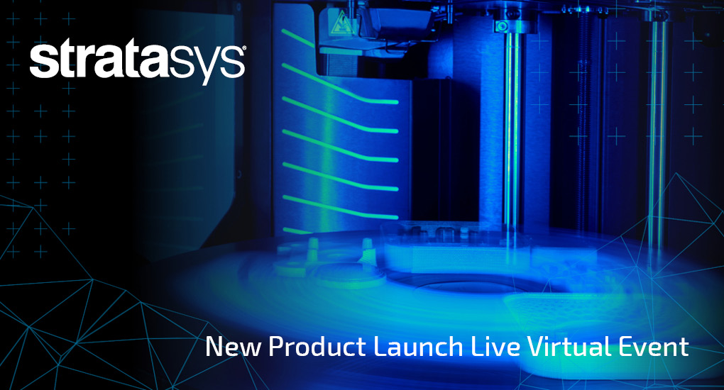 Stratasys Live Launch Event