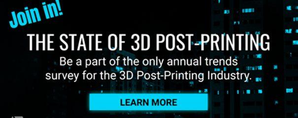 PostProcess State of 3D Post-Printing Survey