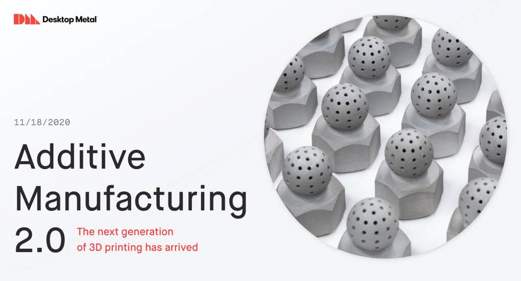 Desktop Metal Additive Manufacturing 2.0 Conference